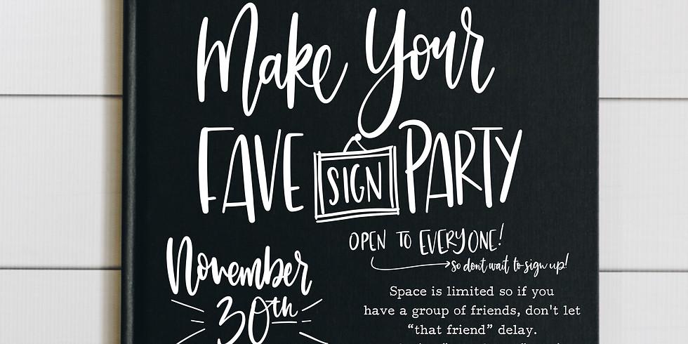 Make Your Fave Sign November 30th