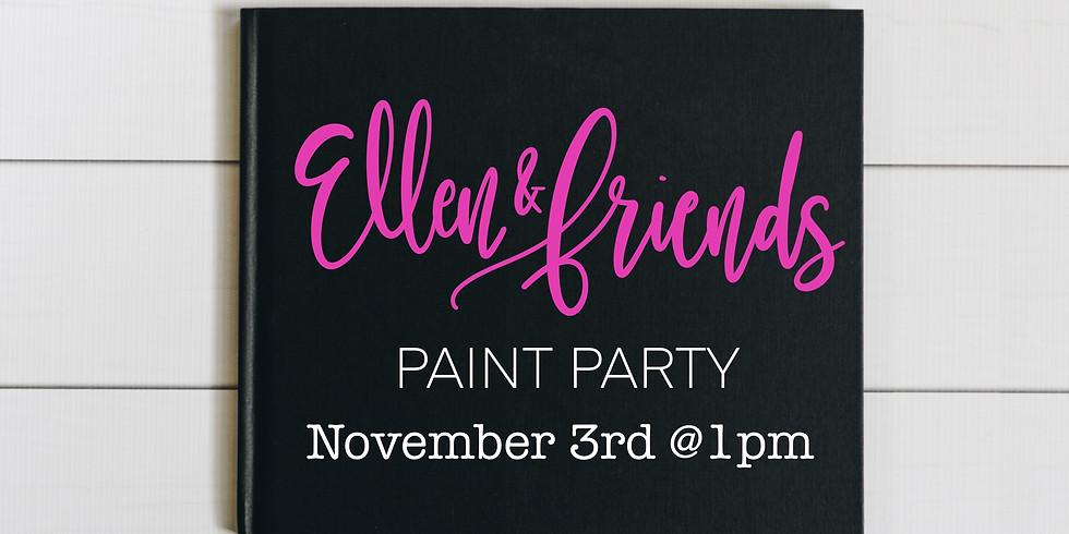 Ellen and Friends Paint Party