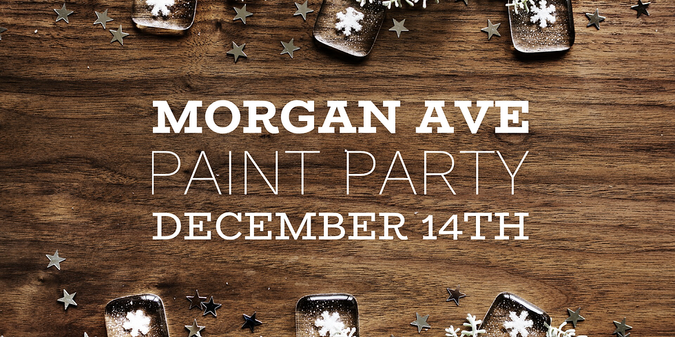 Morgan Ave. Paint Party
