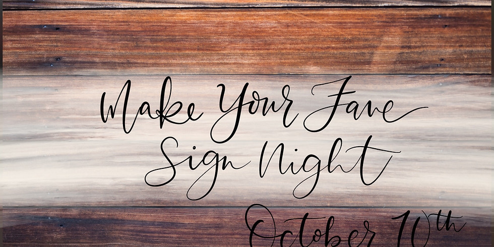 Make Your Fave Sign October 10th