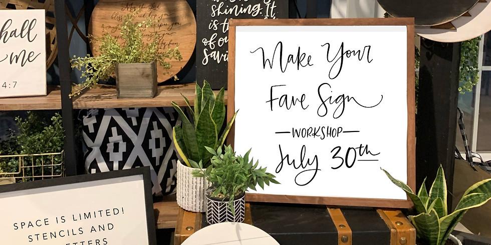 Make Your Fave Sign Workshop