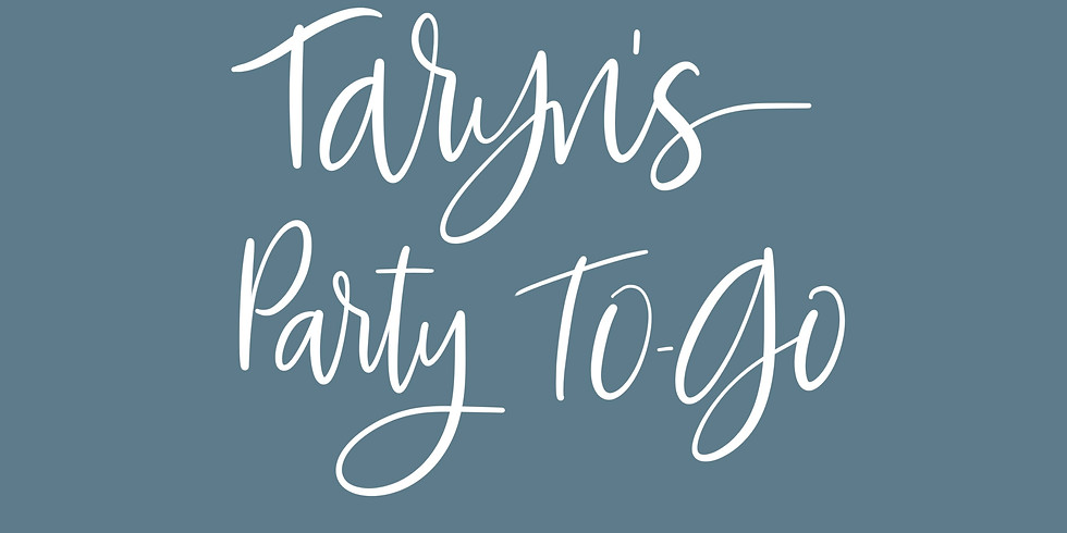 Taryn's To Go Party