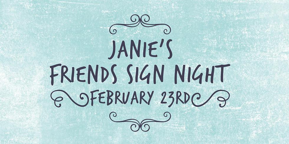 Janie's Friends Sign Night