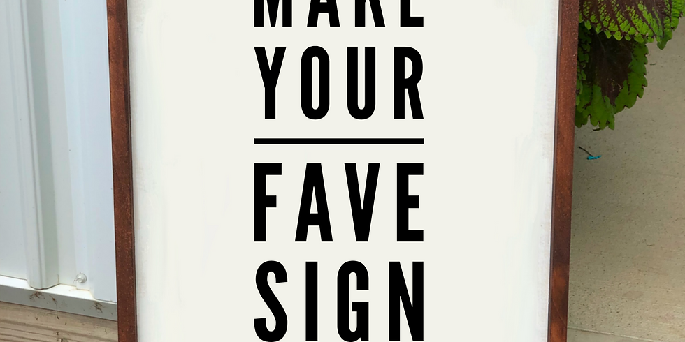 Make Your Fave Sign July 10th