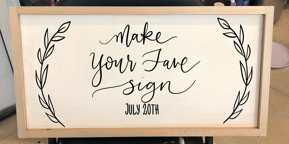 Make Your Fave Sign July 20th