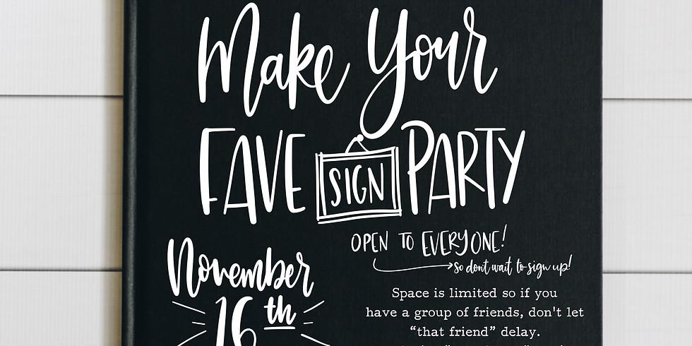 Make Your Fave Sign November 16th