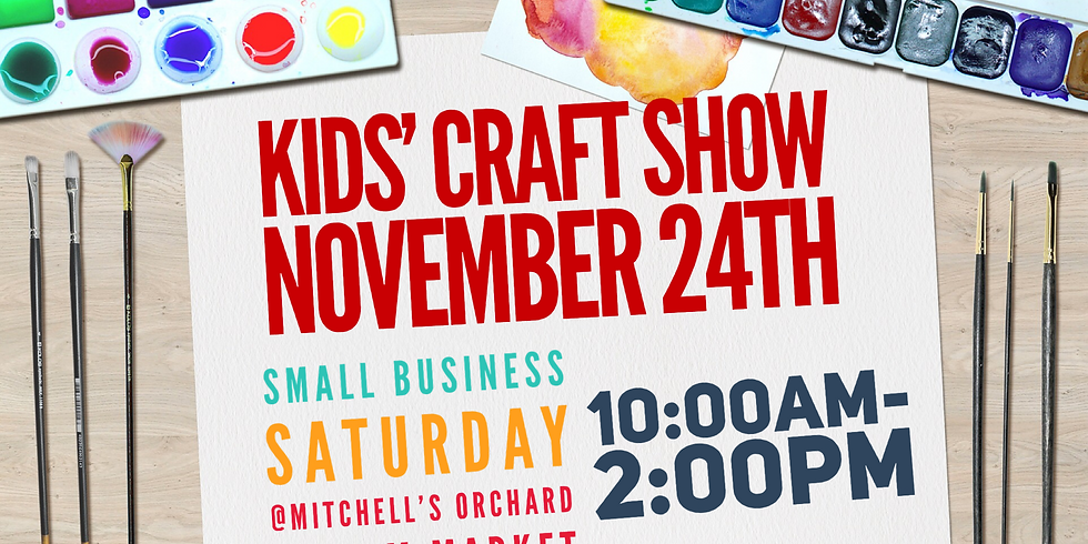 Kids' Craft Show on Small Business Saturday Registration