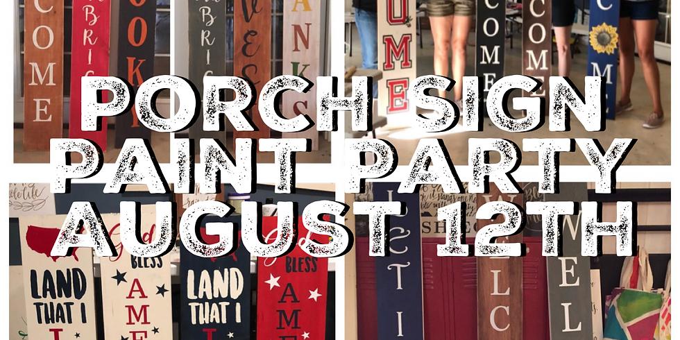 Porch Sign Paint Party