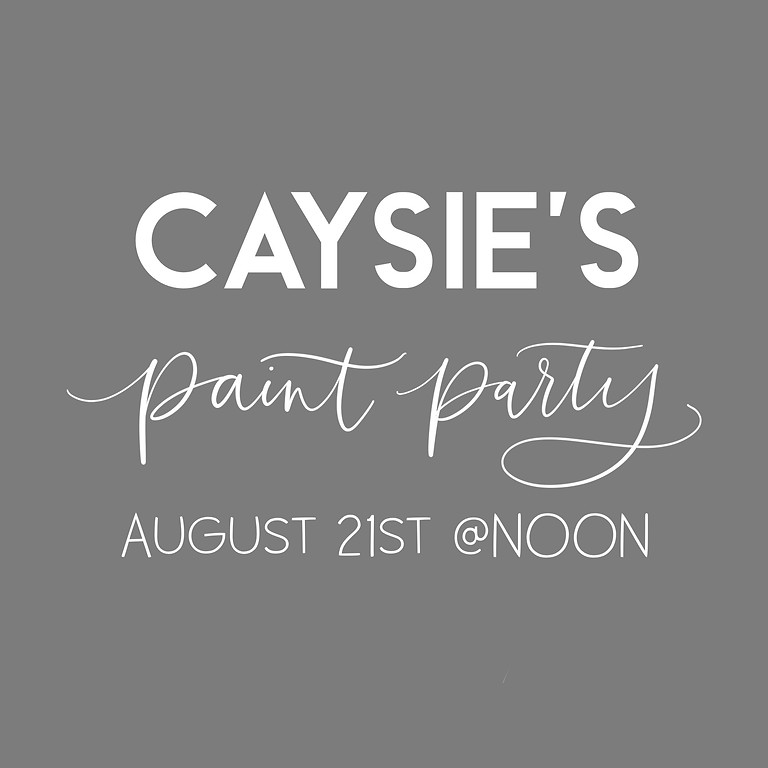 Caysie's Paint Party