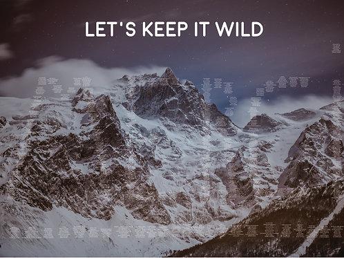 Keep La Grave Wild poster