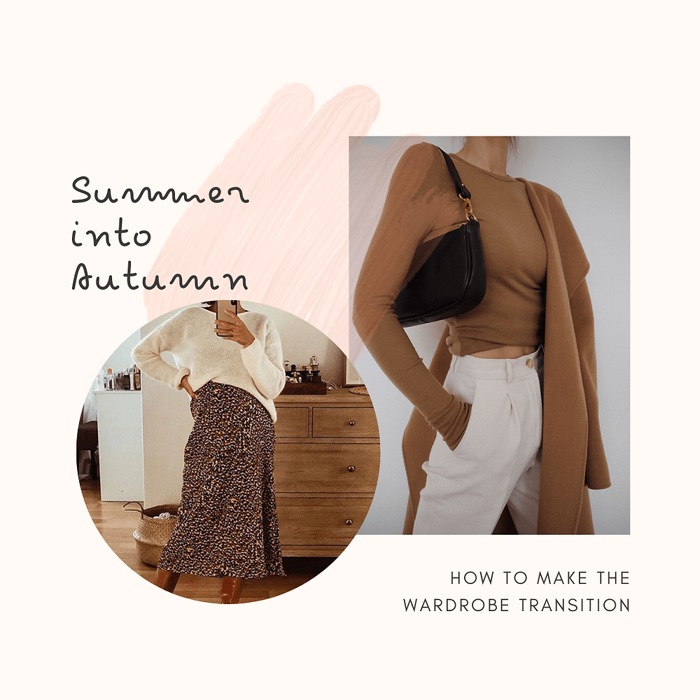 Summer to Autumn Wardrobe Transition
