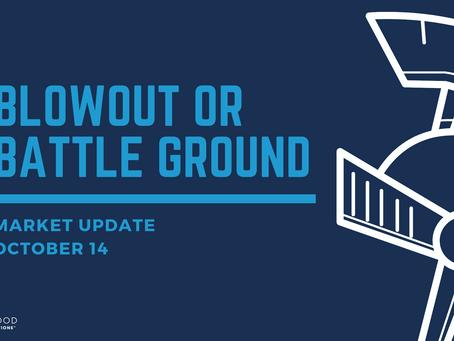 Blowout or Battleground?
