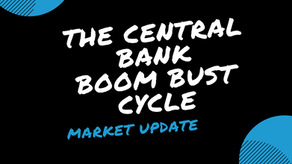 The Central Bank Boom Bust Cycle