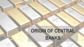Origin of Central Banks