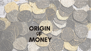 Origin of Money
