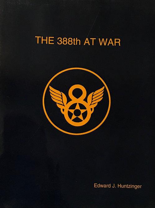 The 388th At War