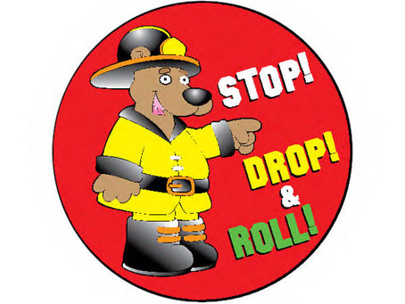 Stop, Drop and Roll.....