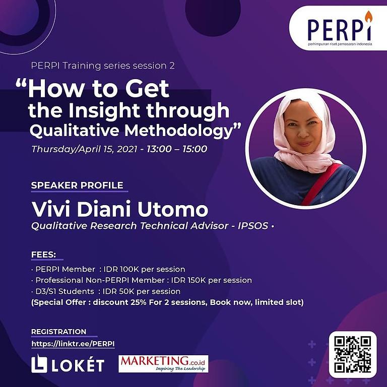 How To Get The Insight Through Qualitative Methodology
