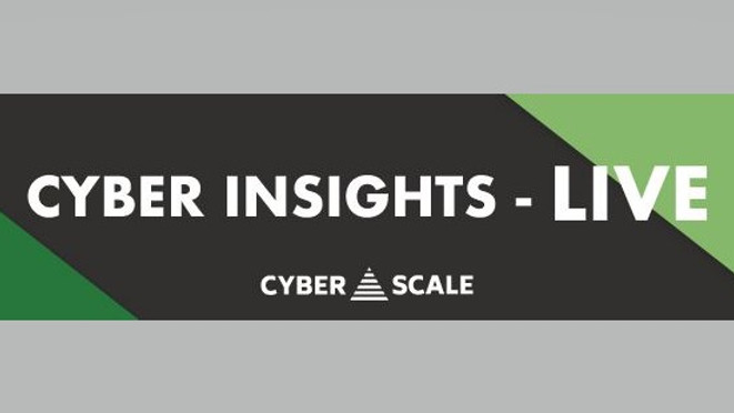 CyberScale - Cyber Insights-LIVE - August