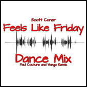"""Feels Like Friday Dance Mix""  (Paul Couture  - Vango Remix  Thank you Paul !!"