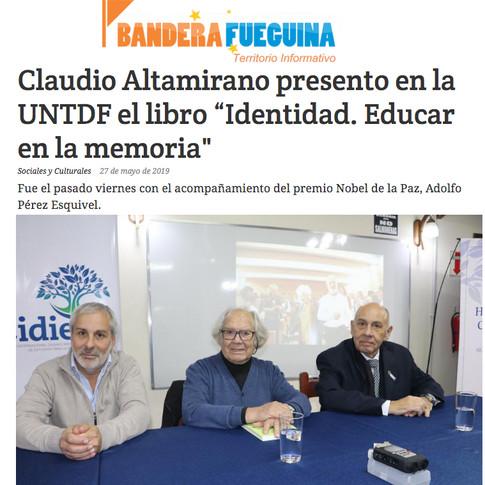 """Claudio Altamirano presento en la UNTDF el libro """"Identidad. Educar en la memoria"""""""