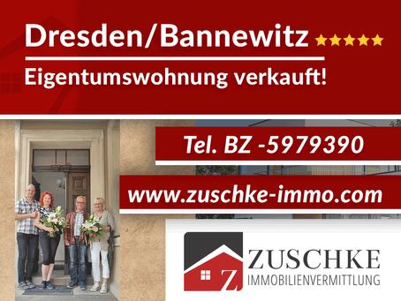 Dresden/Bannewitz -Eigentumswohnung an glückliche Eigentümer in kurzer Zeit verkauft!