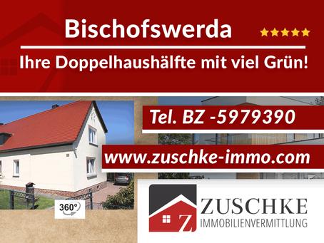 Bischofswerda - Ihre Doppelhaushälfte mit viel Grün
