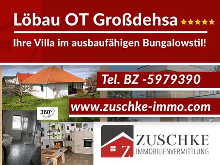 Löbau OT Großdehsa - Ihre Villa im ausbaufähigen Bungalowstil mit optionaler Einliegerwohnung