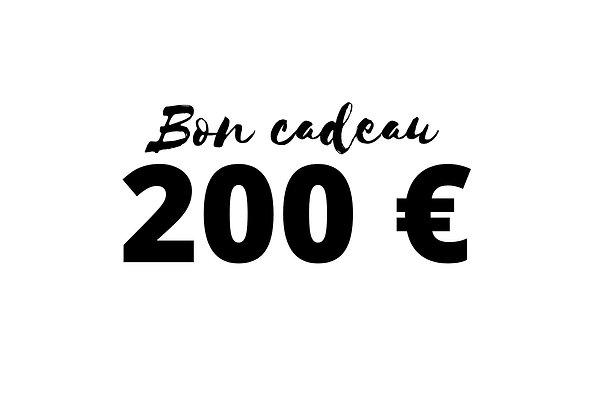 Bon cadeau d'une valeur de 200 €