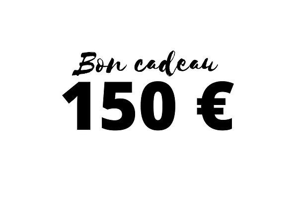 Bon cadeau d'une valeur de 150 €