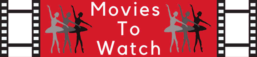 Movies To Watch - Header.png