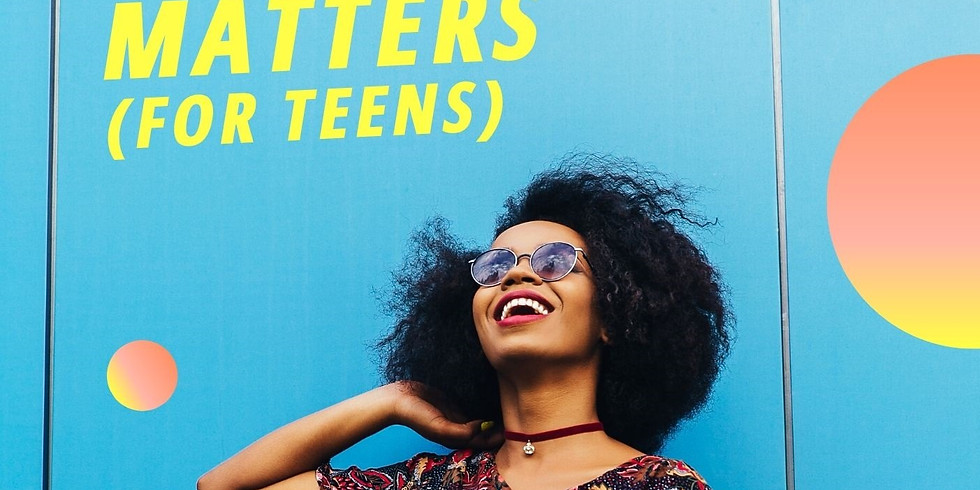 Mental Health Matters (for Teens)