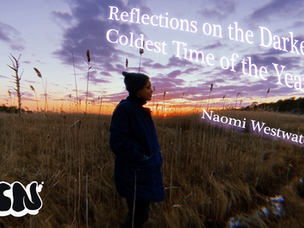 Reflections on the Darkest & Coldest Time of Year