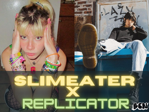Clutch-Pop! — Slimeater x Replicator