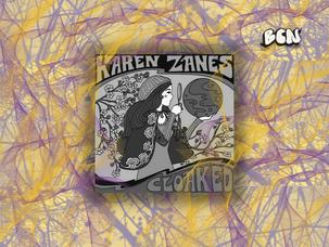 "Down the infinite vine, Karen Zanes - ""Cloaked"""