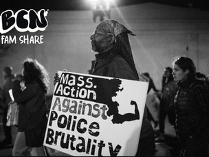 BAO Fam Share: Mass Action Against Police Brutality