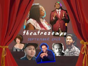 Theatrescape September 2020: Fall Seaon's Fruitful Landscape