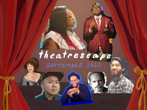 Theatrescape September 2020: Fall Seaon's Fruitful Landscape