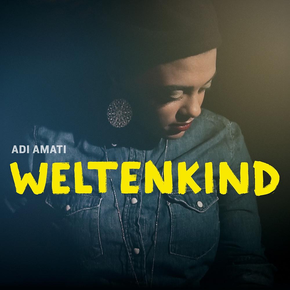 Adi Amati Cover - EP Weltenkind