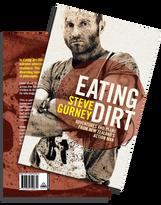 Eating Dirt by Steve Gurney