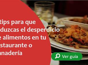 4 tips para que reduzcas el desperdicio de alimentos en tu restaurante o panadería