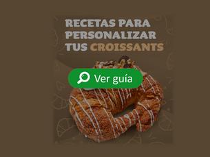Recetas para personalizar tus croissants