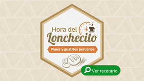 Hora del lonchecito, recetario de panes y gustitos peruanos