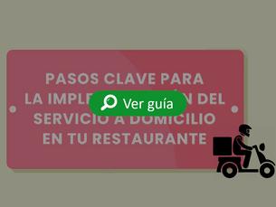 Conoce los pasos clave para la implementación de delivery en tu restaurante