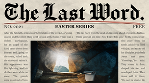 Easter 2021_ The Last Word.png