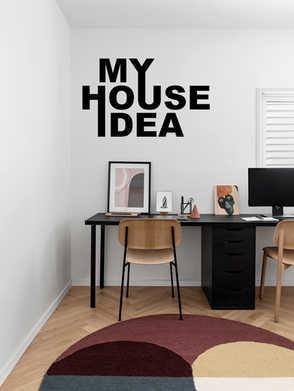 My House Idea