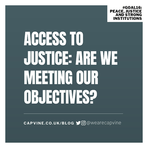 Access to Justice: Are We Meeting Our Objectives?
