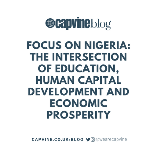 Focus on Nigeria: The Intersection of Education, Human Capital Development and Economic Prosperity