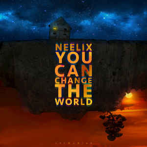 We all can. Neelix's You Can Change The World video was the subject of my Creative Media Essay in Trimester 3 at SAE that earned me a HD