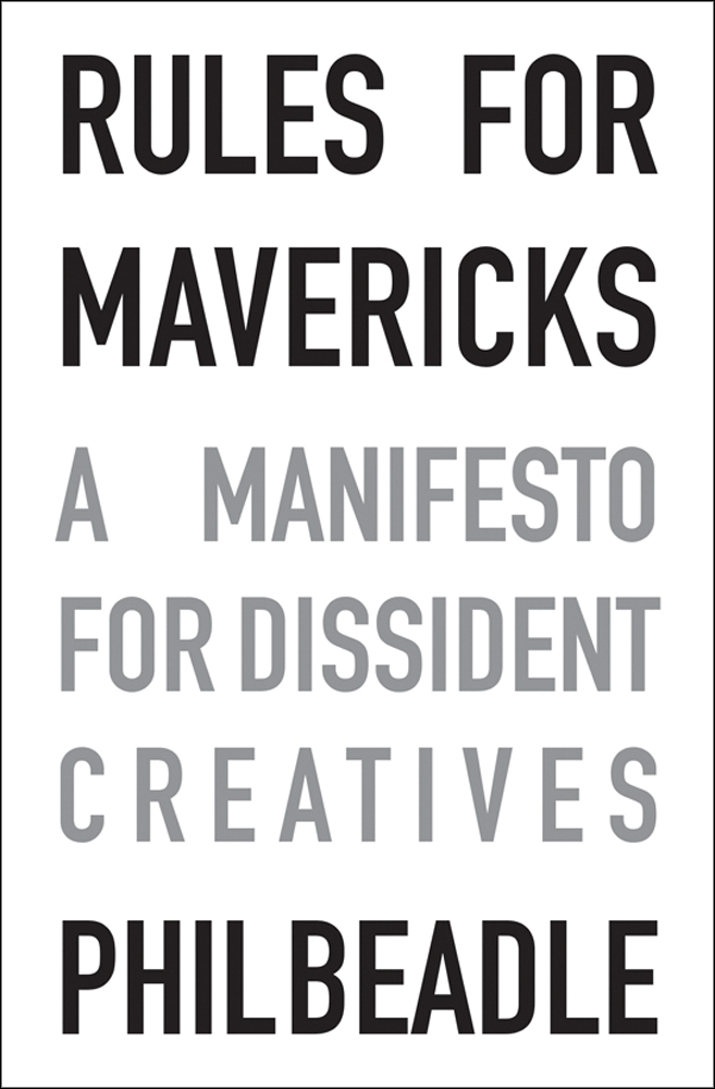 Phil Beadle (Rules for Mavericks)
